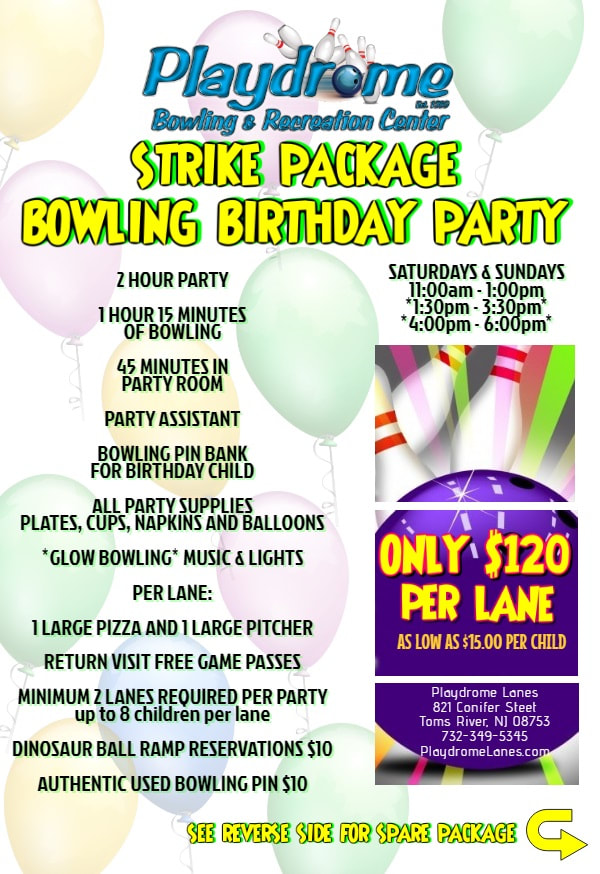 Strikes Birthday Party Package 120 Per Lane 2 Hour 1 And 15 Minutes Of Bowling 45 In A Personal Room
